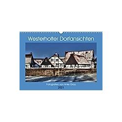 Westerholter Dorfansichten (Wandkalender 2021 DIN A3 quer) - Kalender
