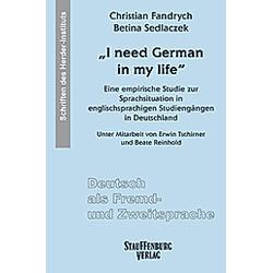 I need German in my life. Betina Sedlaczek  Christian Fandrych  - Buch