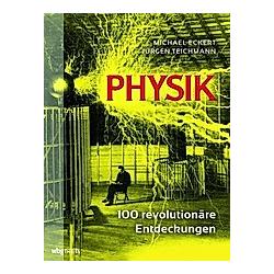 Physik. Jürgen Teichmann  Michael Eckert  - Buch