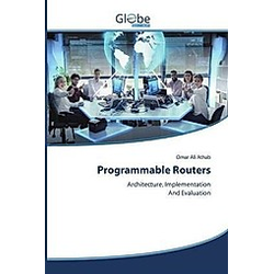 Programmable Routers. Omar Ali Athab  - Buch