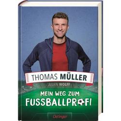 Thomas Müller Mein Weg zum Fußballprof