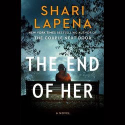 The End of Her als Hörbuch CD von Shari Lapena