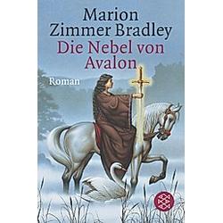 Die Nebel von Avalon / Avalon-Saga Bd.6. Marion Zimmer Bradley  - Buch