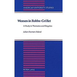Women in Robbe-Grillet. Lillian Roland  - Buch