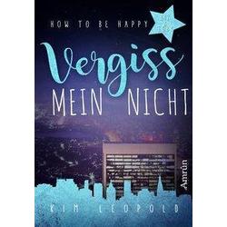 How to be happy 3: Vergissmeinnicht
