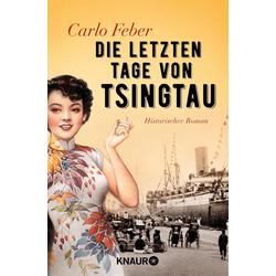 Die letzten Tage von Tsingtau als Taschenbuch von Carlo Feber