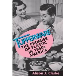 Tupperware: eBook von Alison J. Clarke
