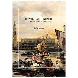 Oswald Achenbach. Ralf Kern  - Buch