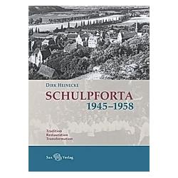 Schulpforta 1945-1958. Heinecke Dirk  - Buch