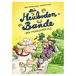 Der Muskelkater-Fall / Die Heuboden-Bande Bd.2. Ann-Katrin Heger  - Buch