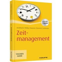 Zeitmanagement: Buch von Jörg Knoblauch/ Holger Wöltje/ Marcus B. Hausner/ Martin Kimmich/ Siegfried Lachmann