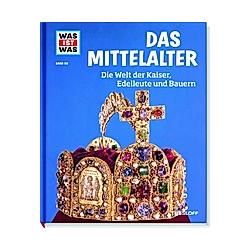 Mittelalter / Was ist was Bd.118. Andrea Schaller  - Buch