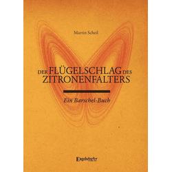 Der Flügelschlag des Zitronenfalters: eBook von Martin Scheil