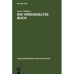 Ein versiegeltes Buch als Buch von Henri Veldhuis