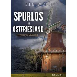 Spurlos in Ostfriesland. Ostfrieslandkrimi