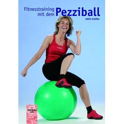 Fitnesstraining mit dem Pezziball als Buch von Edith Schäfer