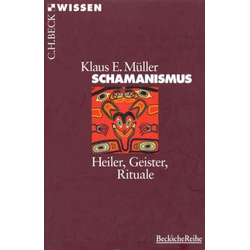 Schamanismus: Taschenbuch von Klaus E. Müller