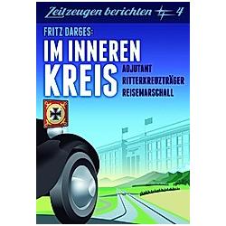 Im inneren Kreis. Fritz Darges  - Buch