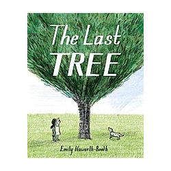 The Last Tree. Emily Haworth-Booth  - Buch