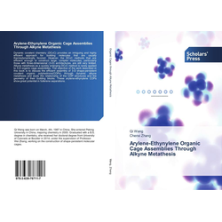 Arylene-Ethynylene Organic Cage Assemblies Through Alkyne Metathesis als Buch von Qi Wang/ Chenxi Zhang