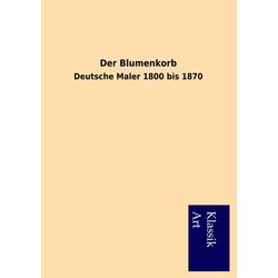Der Blumenkorb als Buch von Viktor Goldschmidt