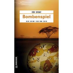 Bombenspiel als Buch von Edi Graf