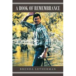 A Book of Remembrance als Taschenbuch von Brenda Letherman