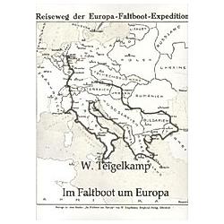 Im Faltboot um Europa. W. Teigelkamp  - Buch