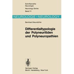 Differentialtypologie der Polyneuritiden und Polyneuropathien als Buch von B. Neundörfer