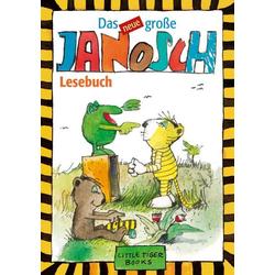 Das Neue Große Janosch-Lesebuch als Buch von Janosch