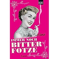 Immer noch Bitterfotze. Maria Sveland  - Buch