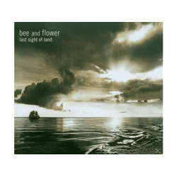 Bee Flower, And Flower - Last Sight Of Land (CD)