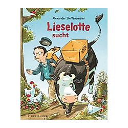 Lieselotte sucht. Alexander Steffensmeier  - Buch