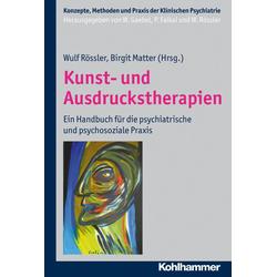 Kunst- und Ausdruckstherapien: Buch von