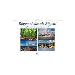 Rügen, nichts als Rügen! (Wandkalender 2021 DIN A3 quer)