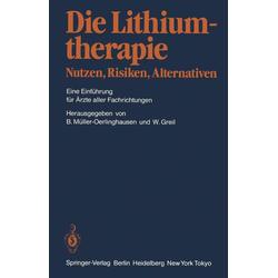 Die Lithiumtherapie Nutzen Risiken Alternativen: eBook von