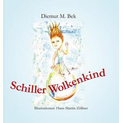 Schiller Wolkenkind als Buch von Diemut M. Bek