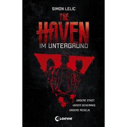 The Haven - Im Untergrund als Buch von Simon Lelic