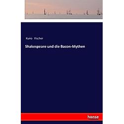 Shakespeare und die Bacon-Mythen