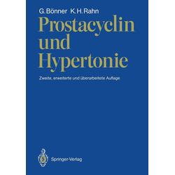 Prostacyclin und Hypertonie: eBook von Gerd Bönner/ K. H. Rahn