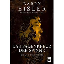 Das Fadenkreuz der Spinne als Buch von Barry Eisler