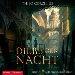 Diebe der Nacht als Hörbuch Download von Thilo Corzilius