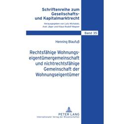 Rechtsfähige Wohnungseigentümergemeinschaft und nichtrechtsfähige Gemeinschaft der Wohnungseigentümer als Buch von Henning Blaufuß