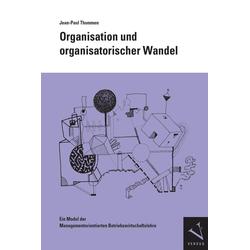 Organisation und organisatorischer Wandel: eBook von Jean-Paul Thommen
