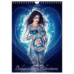 Bodypainting Adventures (Wandkalender 2021 DIN A4 hoch) - Kalender
