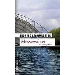 Messewalzer. Andreas Stammkötter  - Buch