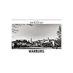 Ein Blick auf Warburg (Wandkalender 2021 DIN A4 quer)