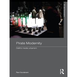 Pirate Modernity: eBook von Ravi Sundaram