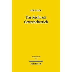 Das Recht am Gewerbebetrieb. Rolf Sack  - Buch
