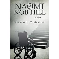 Naomi of Nob Hill als Buch von J. W. Munster Gerhard J. W. Munster